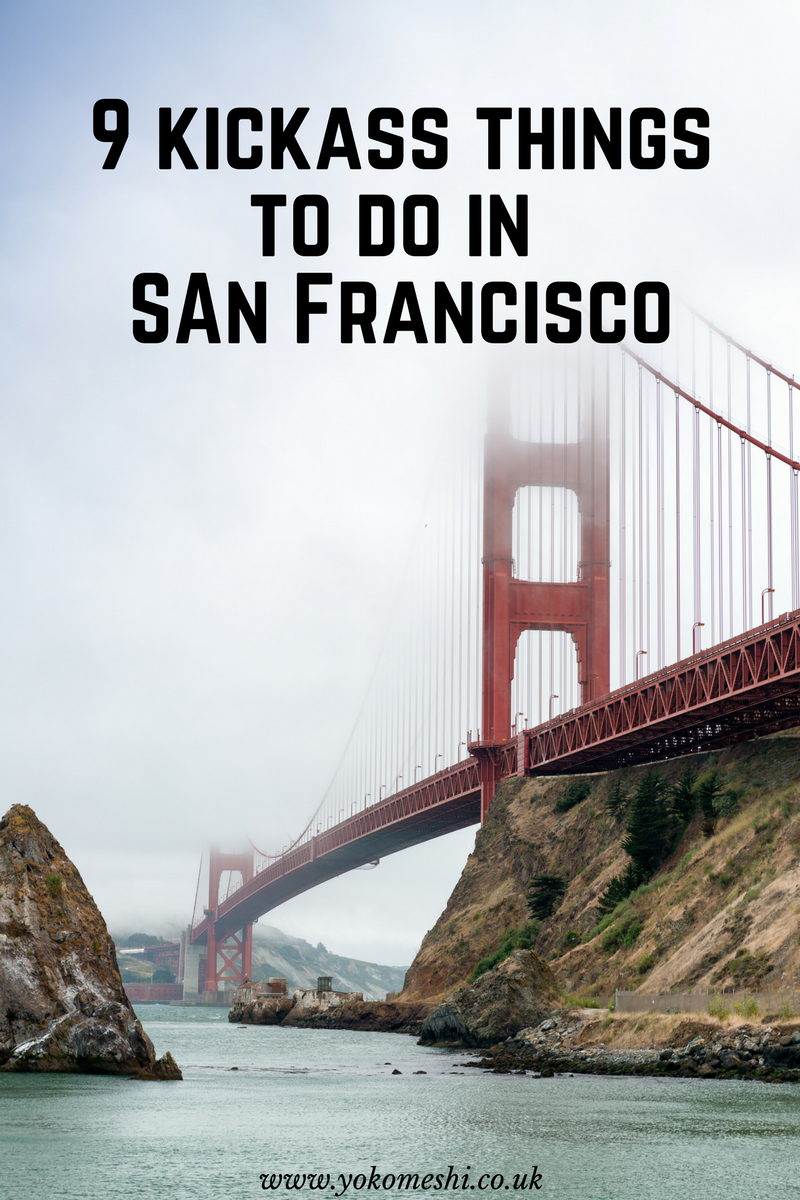 kickass things to do in San Francisco