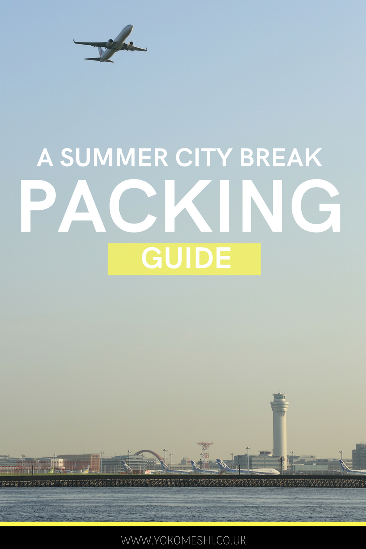 A Helpful summer city break packing guide