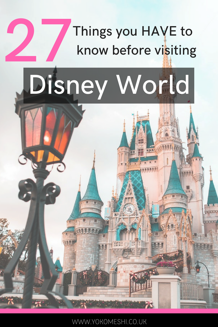 27 things you have to know before visiting disney world
