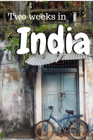 a complete two week india itinerary travelling from the north to the south of india