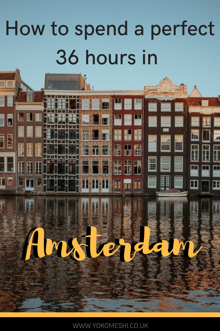 a complete guide of how to spend a short weekend in Amsterdam, including where to stay, where to eat and what to do in Amsterdam.