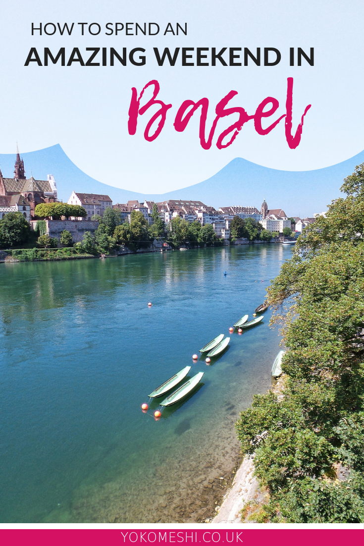 how to spend a perfect weekend in Basel, Switzerland