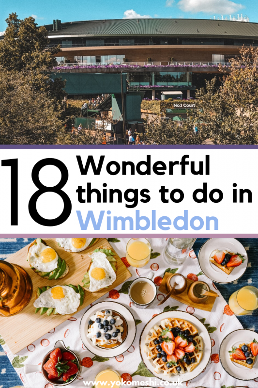 Looking for things to do in Wimbledon aside from the world-famous Tennis tournament? The town in South London has a lot more to offer than you might think.